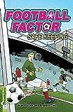 Safe Keeping (Football Factor)