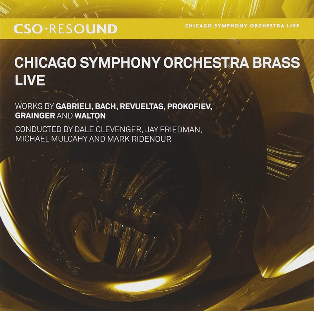Chicago Symphony Orchestra Brass - Live in Concert