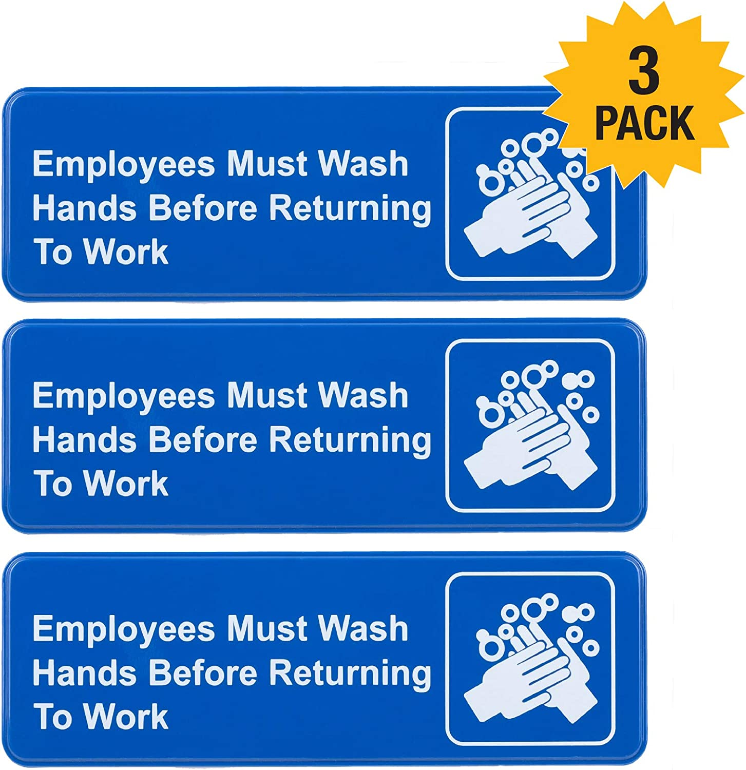 "Employees Must Wash Hands Before Returning to Work Sign: Easy to Mount Plastic Safety Informative Sign with Symbols Great for Business, 9""x3"", Pack of 3 (Blue))"
