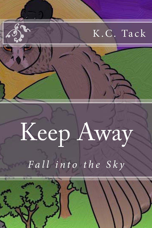 Fall into the Sky (Keep Away) (Volume 1) ebook