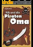 Nik und die Piratenoma (Nik und ... 1)