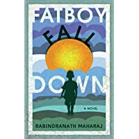 Fatboy Fall Down: A Novel