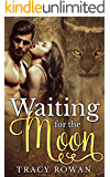 Waiting for the Moon: A lynx shifter romance