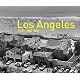Los Angeles Then and Now (Then and Now (Pavilion Books))
