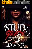 A Stud in Stilettos 2: A Lesbian Love Tale