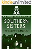 Southern Sisters (Ace Baxter Ghost Chronicles Book 4)