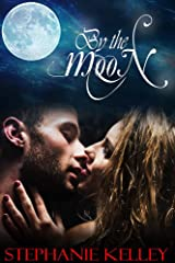 By the Moon Kindle Edition