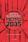 Metro 2035 (Universo Metro) (Spanish Edition)