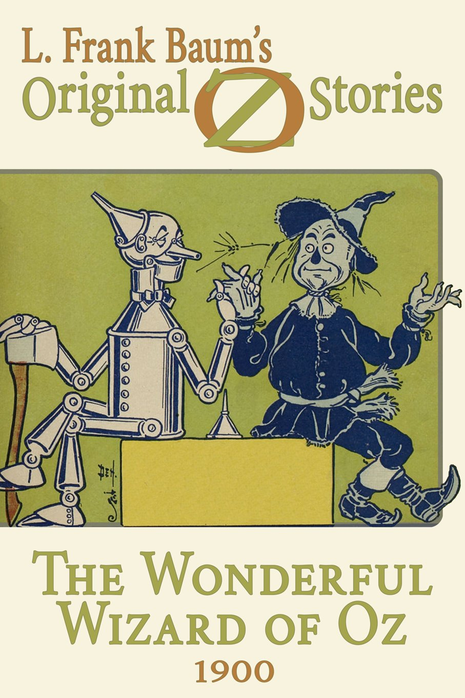 The Wonderful Wizard of Oz: Original Oz Stories 1900 (English ...