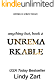 Unremarkable (Anything But Series Book 2)