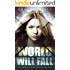 World Will Fall: (Truly Deadly Book 3: Spy and Assassin Action Thriller Series)