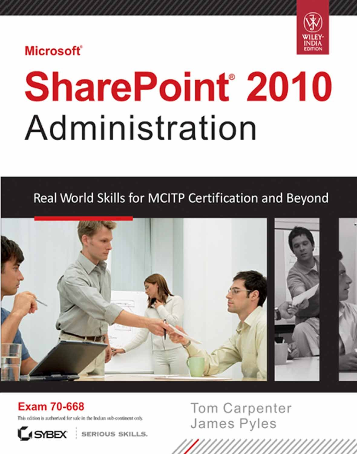 Microsoft Sharepoint 2010 Administration Real World Skills For
