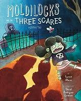 Moldilocks And The Three Scares: A Zombie