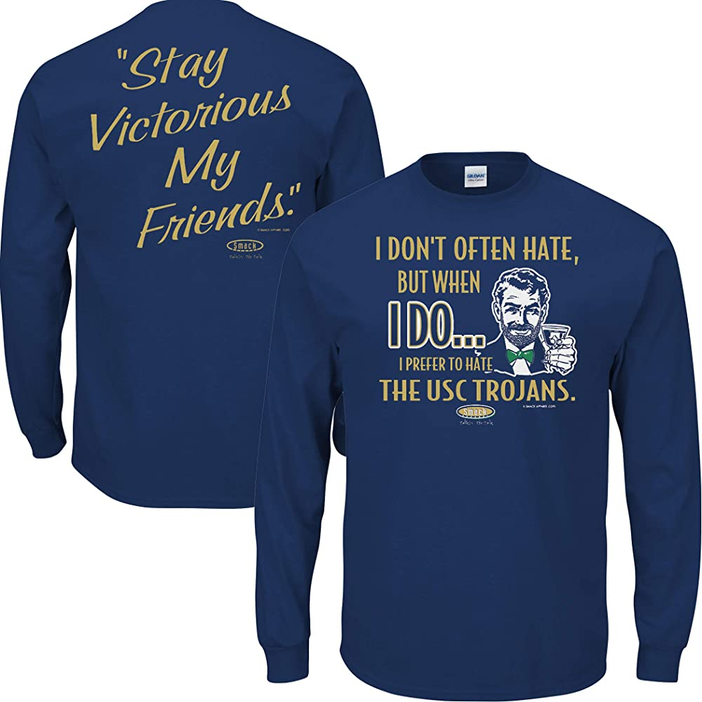 Anti-USC Sm-5X Smack Apparel Notre Dame Football Fans Navy T-Shirt I Dont Often Hate Stay Victorious