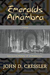 Emeralds of the Alhambra (Anthems of al-Andalus Book 1)