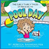 The Curly Twirly Tales of Miss Evelyn (Pool Day)