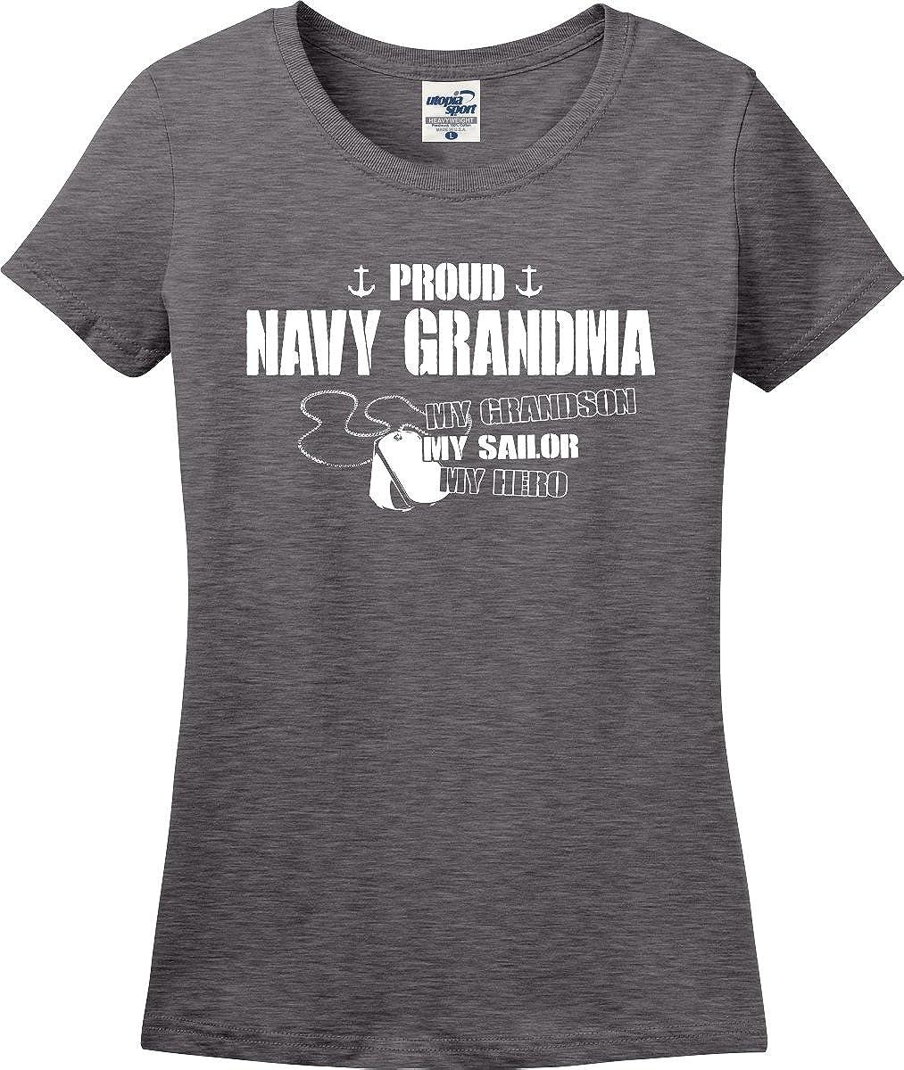Utopia Sport Proud Navy Grandma My Grandson Sailor Hero Ladies T-Shirt (S-3X)