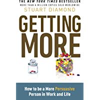 Getting More: How You Can Negotiate to Succeed in Work and Life (English Edition)