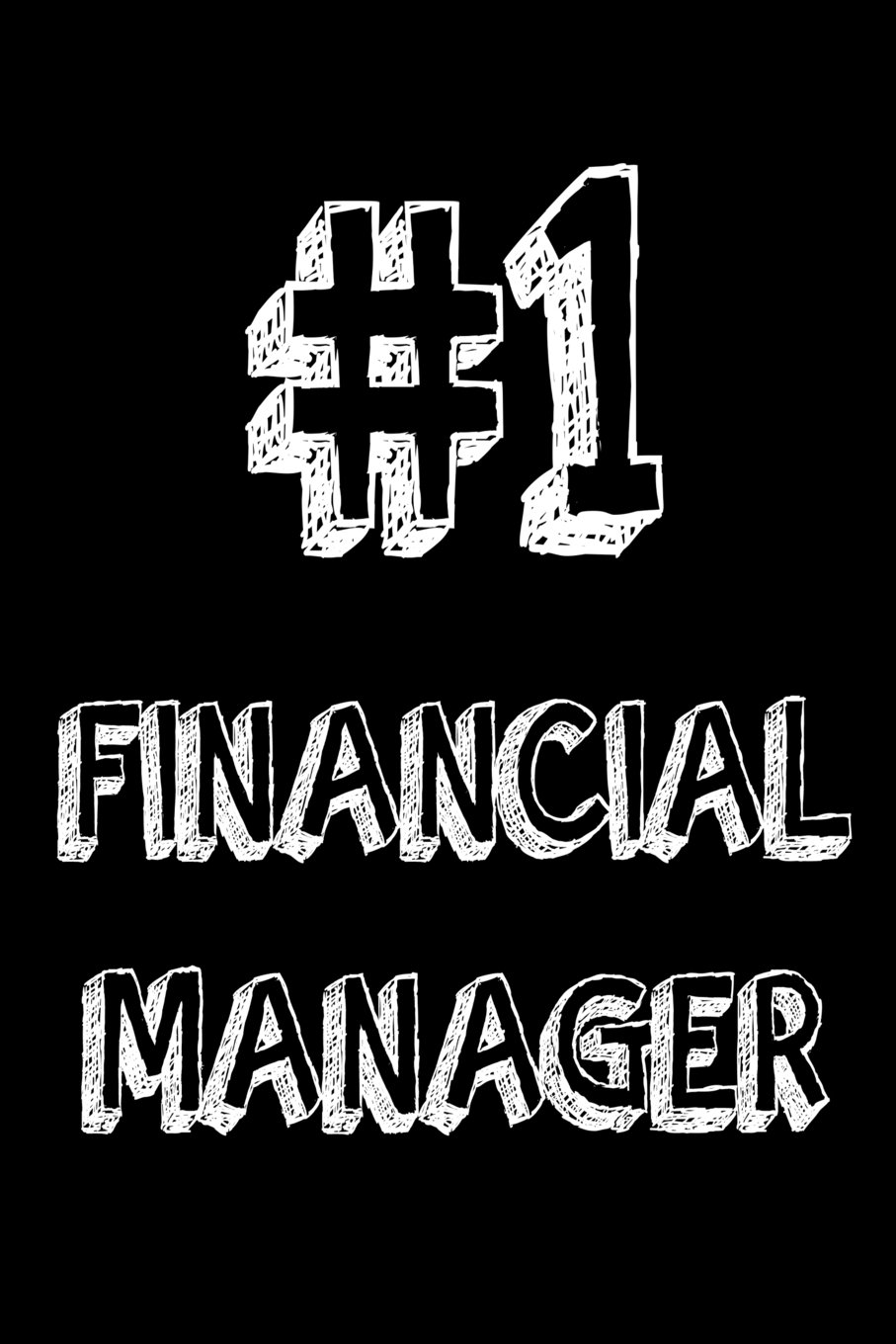 1 Financial Manager Best Financial Manager Ever Appreciation Gift Notebook Publishing Creative Juices 9781721159413 Amazon Com Books