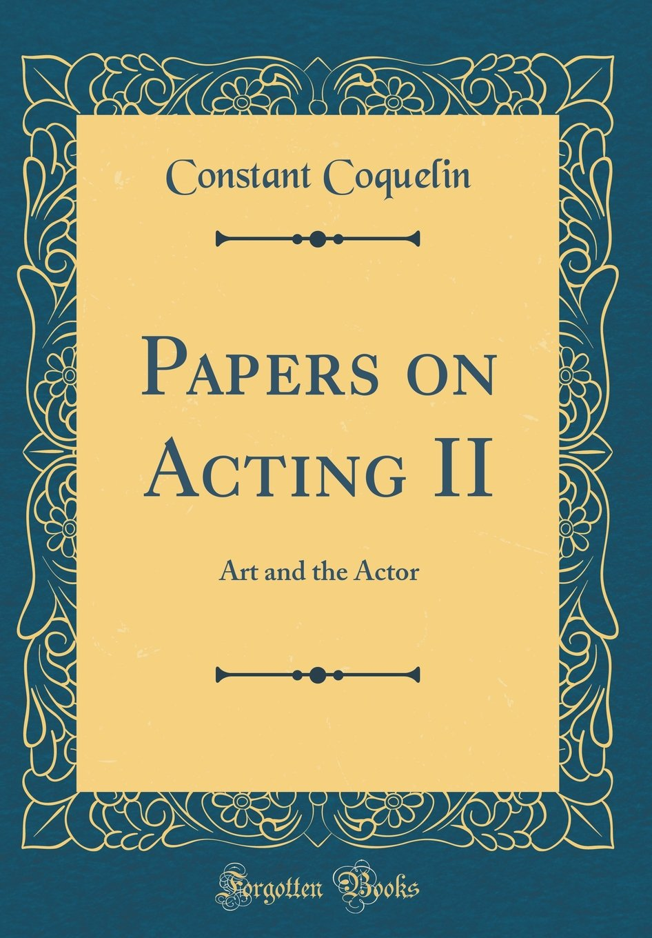Download Papers on Acting II: Art and the Actor (Classic Reprint) pdf