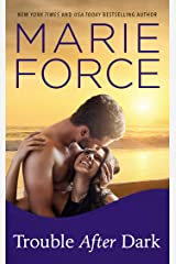 Trouble After Dark (Gansett Island Series Book 21) Kindle Edition