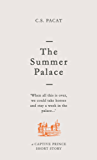 The Summer Palace: A Captive Prince Short Story (Captive Prince Short Stories Book 2) (English Edition)