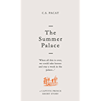 The Summer Palace: A Captive Prince Short Story (Captive Prince Short Stories Book 2) (English Edition)
