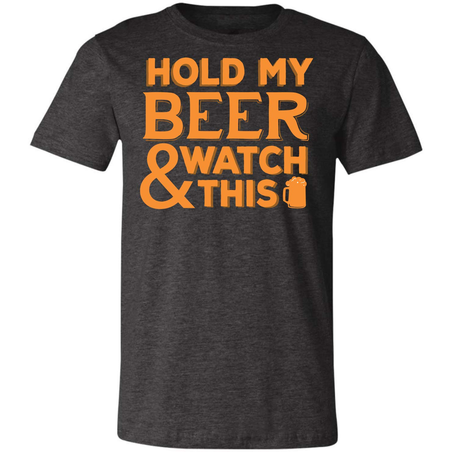 Hold My Beer Watch Thiss Fun Gift Tshirt
