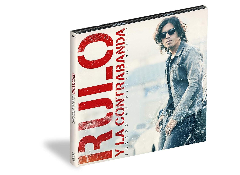 Rulo y La Contrabanda - Basado En Hechos Reales Edición Firmada ...