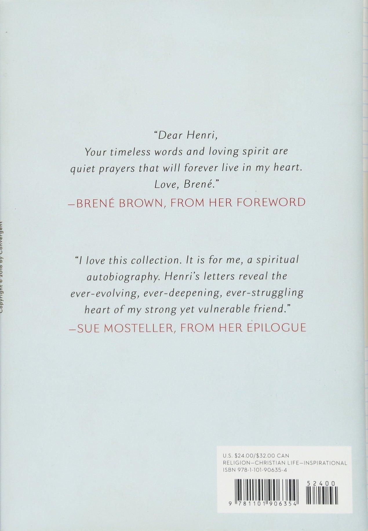Love, Henri: Letters on the Spiritual Life: Henri J. M. Nouwen, Brené  Brown: 9781101906354: Amazon.com: Books