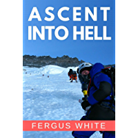 Ascent Into Hell (English Edition)