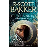 The Judging Eye. R. Scott Bakker