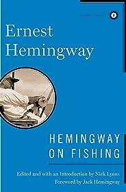 Hemingway on Fishing (English Edition)