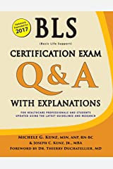 BLS Certification Exam Q&A with Explanations Paperback