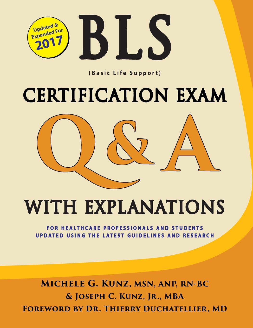Bls Certification Exam Qa With Explanations Michele G Kunz Joseph