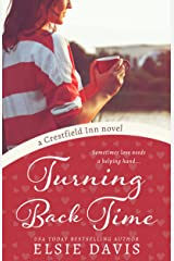 Turning Back Time: A Sweet Romance Kindle Edition