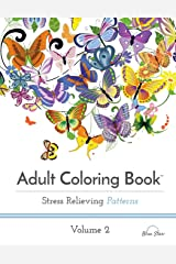 Adult Coloring Book: Stress Relieving Patterns Volume 2 Paperback