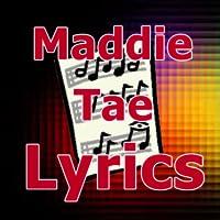 Lyrics for Maddie & Tae