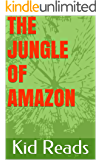 The Jungle Of Amazon: Learn About The Interesting Plant And Animal Species Found In The Amazon Rainforest