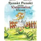 Runski Punski and the Watermelon Shoes