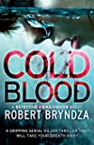 Cold Blood: A gripping serial killer thriller that will take your breath away: Volume 5