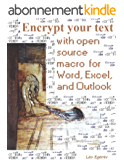 VBA Macro to Encrypt Your Text in Word, Excel, and Outlook (English Edition)