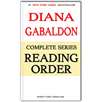 Diana Gabaldon Complete Series Reading Order: Outlander Series, Lord John Grey Series, and More! Updated 2019