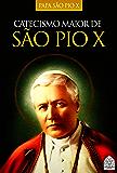 CATECISMO DE SÃO PIO X
