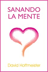 Sanando La Mente (Spanish Edition) Kindle Edition
