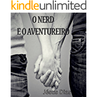 O Nerd e o Aventureiro