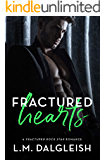 Fractured Hearts: A Fractured Rock Star Romance