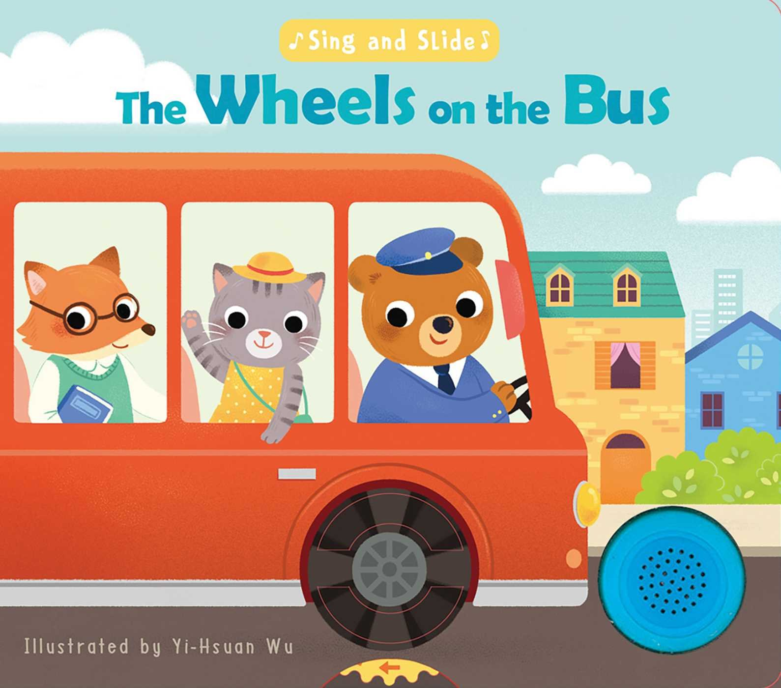 Sing and Slide: The Wheels on the Bus