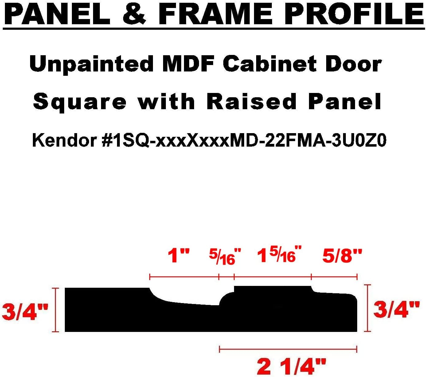 Kendor Unfinished MDF Cabinet Door 28H x 16W Square with Raised Panel