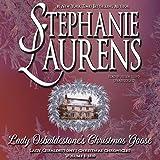 Lady Osbaldestone's Christmas Goose: Lady Osbaldestone's Christmas Chronicles, Volume 1  (Lady Osbaldestone's Christmas Chronicles, Book 1)